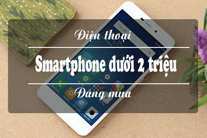 smartphone gia re duoi 2 trieu